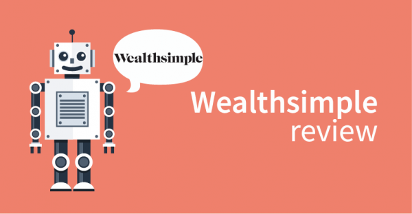 Wealthsimple robo review
